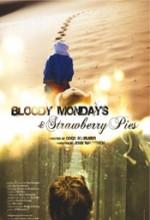 Kanlı Pazartesiler Ve çilekli Turta (2008) afişi