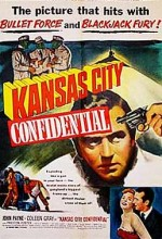 Kansas City Confidential (1952) afişi
