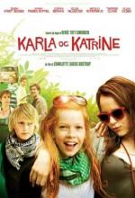 Karla ve Katrine (2009) afişi