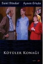 Kötüler Konağı (2007) afişi
