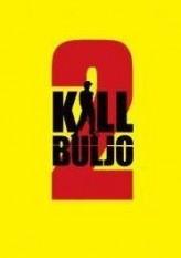 Kill Buljo 2  afişi