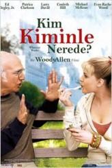 Kim Kiminle Nerede? (2009) afişi