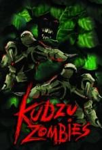 Kudzu Zombies (2017) afişi