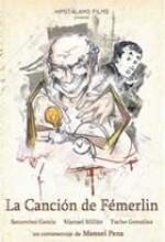La Canción De Fémerlin (2005) afişi
