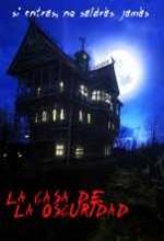 La Casa De La Oscuridad (2006) afişi