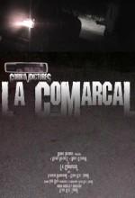La Comarcal (2006) afişi