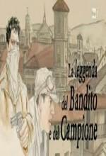 La Leggenda Del Bandito E Del Campione (2010) afişi