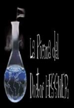 La Pócima Del Doctor Hessner (2004) afişi