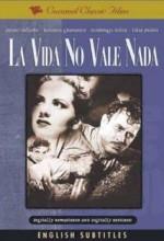 La Vida No Vale Nada (1955) afişi