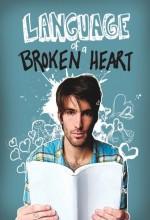 Kırık Bir Kalbin Lisanı (2011) afişi