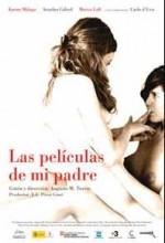 Las Películas De Mi Padre (2007) afişi