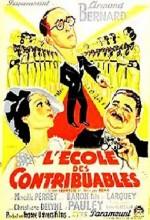 L'école Des Contribuables (1934) afişi