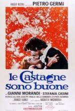 Le Castagne Sono Buone (1970) afişi