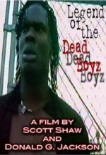 Legend Of The Dead Boyz