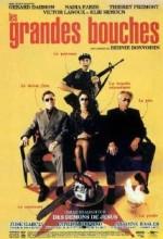 Les Grandes Bouches (1999) afişi