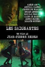 Les Saignantes (2005) afişi