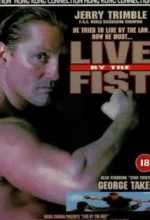 Live By The Fist (1993) afişi