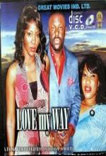 Love My Way (2008) afişi