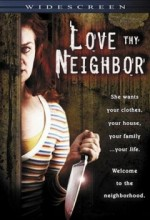 Love Thy Neighbor (ıı) (2006) afişi