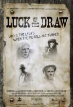 Luck Of The Draw  (ı) (2007) afişi