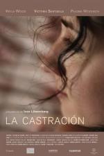 La Castración (2011) afişi