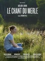 Le Chant Du Merle (2016) afişi