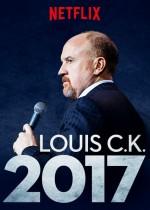 Louis C.K. 2017 (2017) afişi