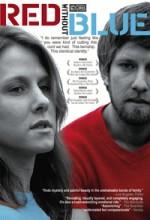 Mavi Olmadan Kırmızı (2007) afişi