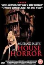 Mustang Sally's Horror House (2006) afişi