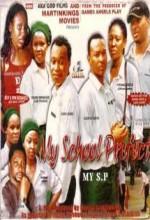 My School Prefect (2007) afişi