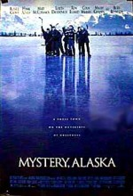 Mystery Alaska (1999) afişi