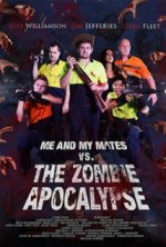 Me and My Mates vs. The Zombie Apocalypse (2015) afişi