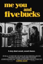 Me You and Five Bucks (2015) afişi