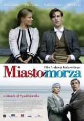 Miasto z morza (2009) afişi