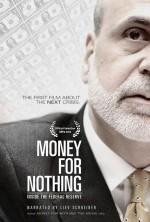 Money for Nothing: Inside the Federal Reserve (2013) afişi