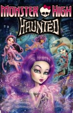 Monster High: Haunted (2015) afişi
