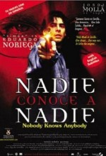 Nadie Conoce A Nadie (1999) afişi