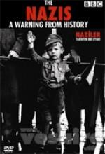 Naziler Tarihten Bir Uyarı