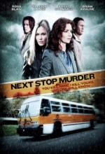 Next Stop Murder (2010) afişi