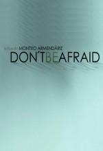 No Tengas Miedo (2011) afişi
