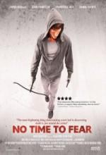 No Time To Fear (2009) afişi