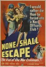 None Shall Escape (1944) afişi