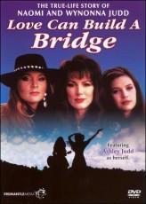 Naomi & Wynonna: Love Can Build a Bridge (1995) afişi