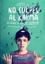 No Culpes Al Karma de Lo Que Te Pasa Por Gilipollas (2016) afişi
