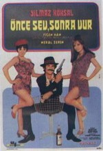 Önce Sev Sonra Öldür (1971) afişi