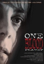One Blood Planet (2001) afişi
