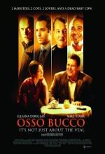 Osso Bucco (2008) afişi