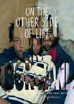 On The Other Side Of Life (2009) afişi