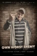 Own Worst Enemy   afişi