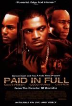 Paid in Full (2002) afişi